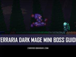 Terraria Dark Mage Mini-Boss Guide