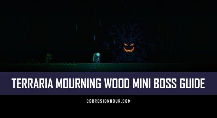 Terraria Mourning Wood Mini Boss Guide