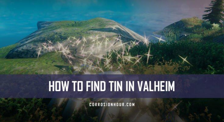 How to Find Tin in Valheim