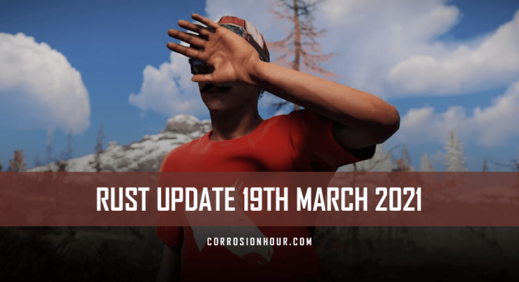 rust update 19th march 2021