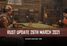RUST Update 26th March 2021