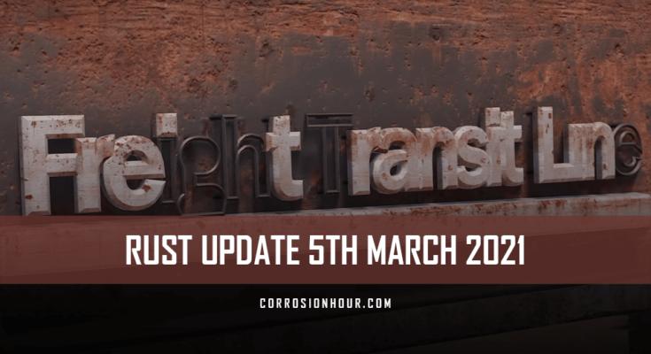 RUST Update 5th March 2021