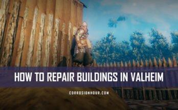 How to repair buildings in Valheim