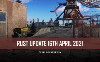rust update 16th april 2021
