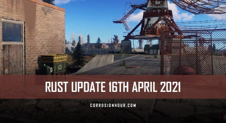 rust update 16th april 2021