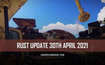 RUST Update 30th April 2021