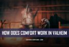 How Does Comfort Work in Valheim