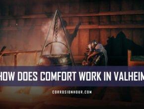 How Does Comfort Work in Valheim