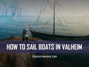 How to Sail Boats in Valheim