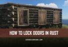 How to lock doors in RUST