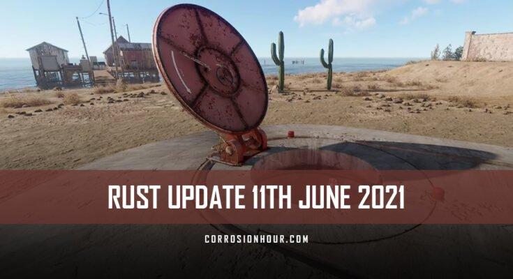 RUST Update 11th June 2021