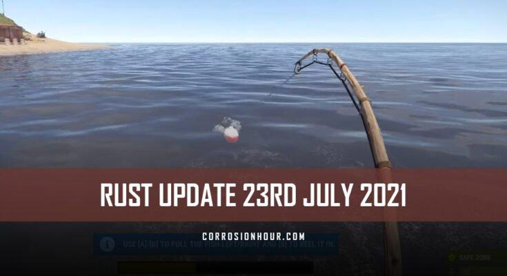 RUST Update 23rd July 2021