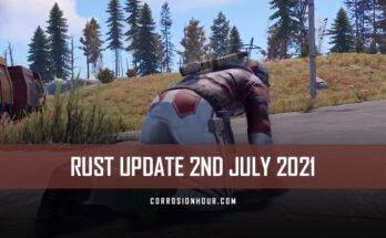 RUST Update 2nd July 2021