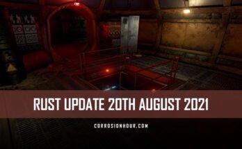 RUST Update 20th August 2021