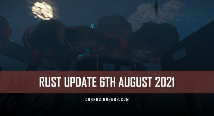 RUST Update 6th August 2021