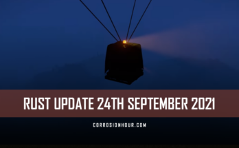 RUST Update 24th September 2021