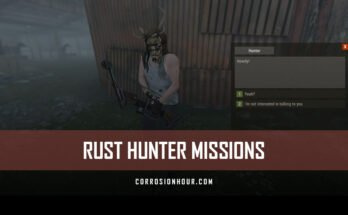 RUST Hunter Missions Guide