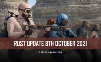 RUST Update 8th October 2021